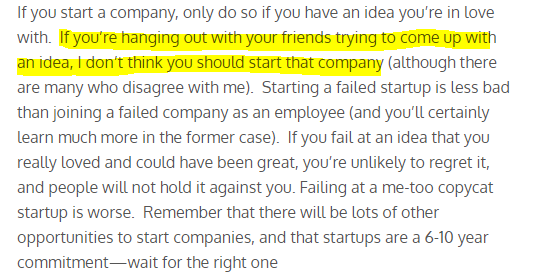 Wait for right startup idea and don't jump just because you want to startup something