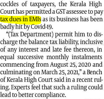 Tax dues are allowed to pay in EMI--this judgement can become history and possibly be used as a reference in future to allow tax to be paid in EMI